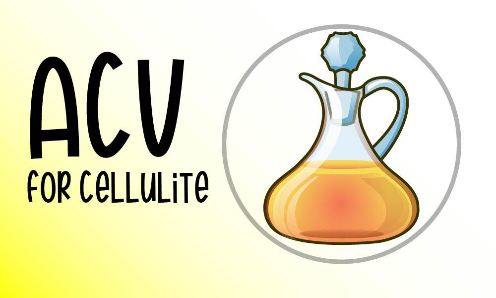 apple cider vinegar to treat cellulite