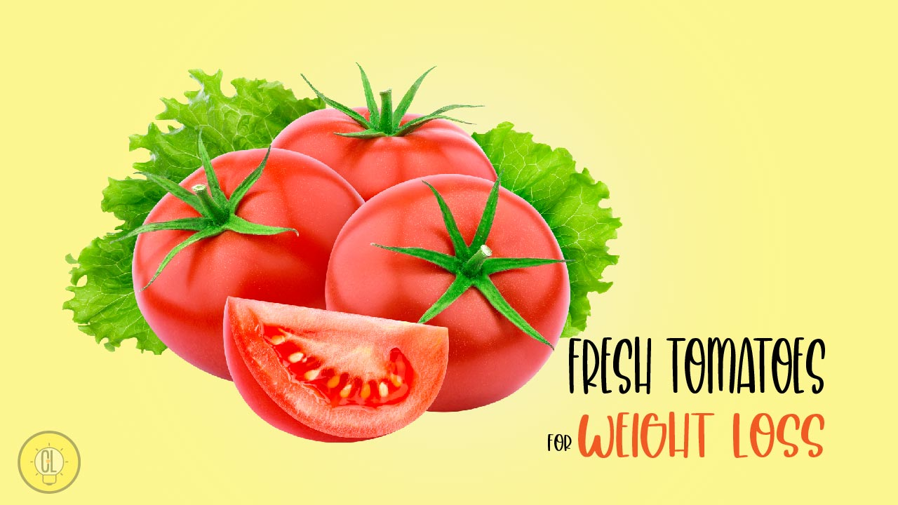 FRESH TOMATOES FOR WEIGHT LOSS-01