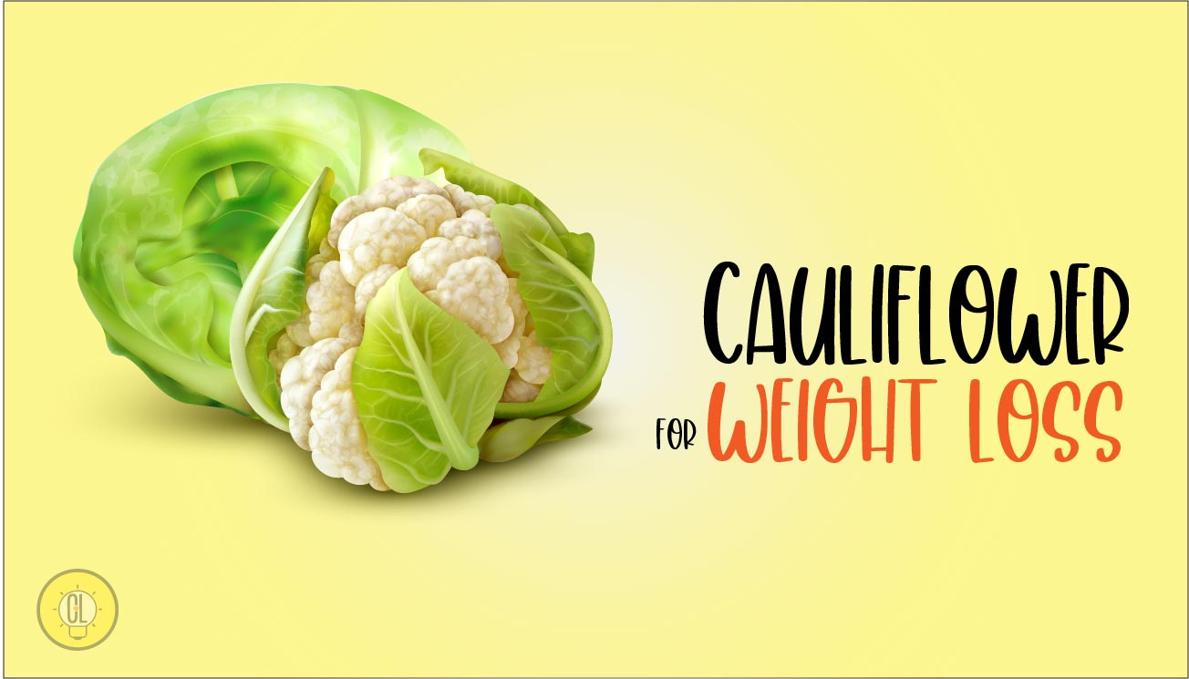 cauliflower for health and weight loss