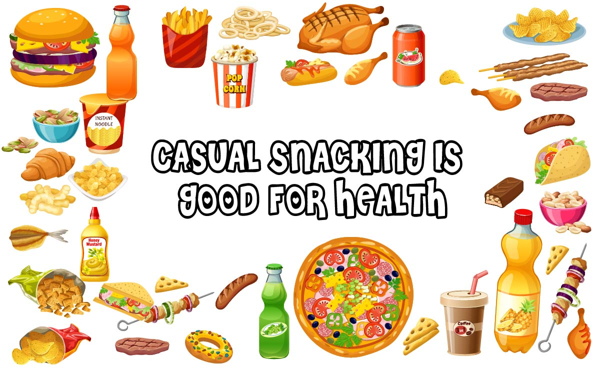 casual snacking is good for health-01