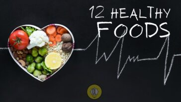 Foods for Good Health: 12 Foods You Should Eat More Often