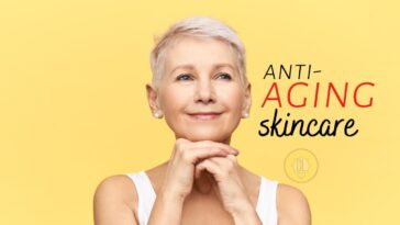 Anti-Aging Skincare is Not Myth, 6 Best Ways to Keep it Youthful